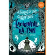 Labirintul lui Pan: Labirintul faunului - Guillermo del Toro, Cornelia Funke