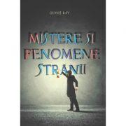 Mistere și fenomene stranii - Dennis Ray