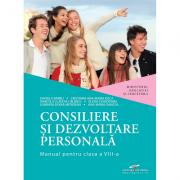Consiliere si dezvoltare personala. Manual pentru clasa a VIII-a - Daniela Barbu, Cristiana Ana Maria Boca