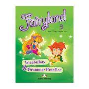 Curs limba engleză Fairyland 3 Caiet exerciții vocabular şi gramatică