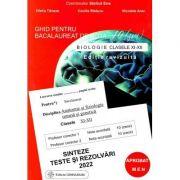 Biologie 2022 clasele 11-12. Ghid pentru bacalaureat de nota 10. Sinteze teste si rezolvari - coord. Stelica Ene