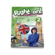 Right on! 2 Students book. Manual de limba engleza, Elementary (Level A2) - Dooley, Jenny
