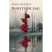 Bureți de fag - Mihai Duțescu