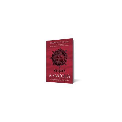 Sangele.Experimentul Opus Dei