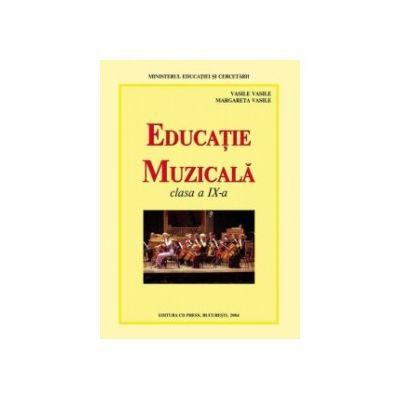 Educatie muzicala - manual pentru clasa a IX-a