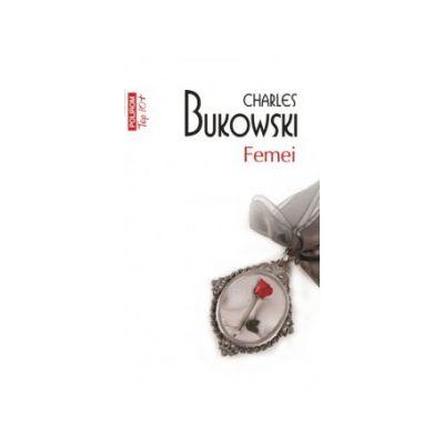 Femei - Charles Bukowski