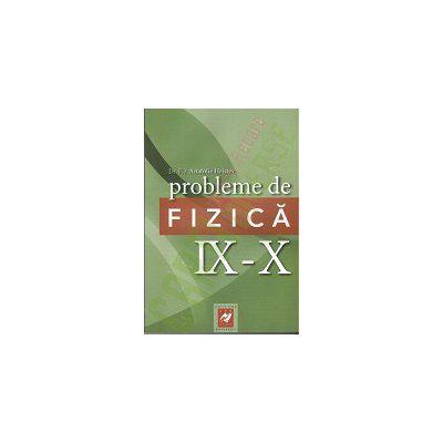Probleme de fizica IX-X - Anatolie Hristev