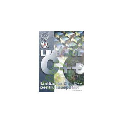 Limbajele C si C++ pentru începãtori Vol. II - Limbajul C++