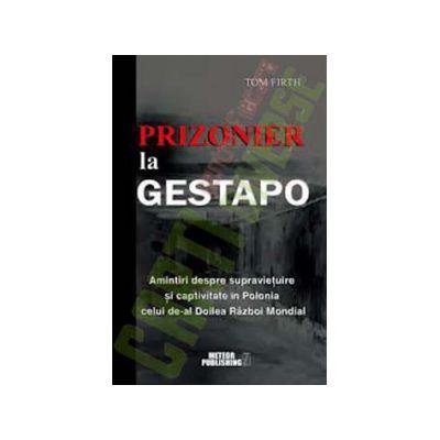 Prizonier la Gestapo