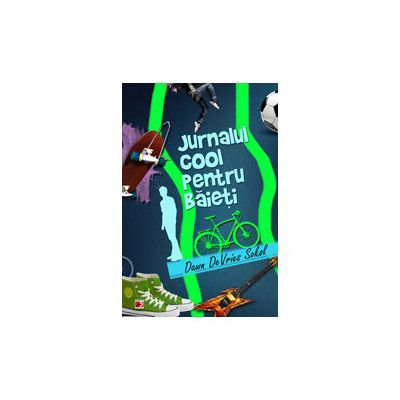 JURNALUL COOL PENTRU BAIETI. ARTA DE A SCRIE UN JURNAL AMUZANT SI CREATIV