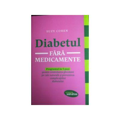 Diabetul fara medicamente