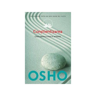 Osho. Conştientizarea (vol. 11)