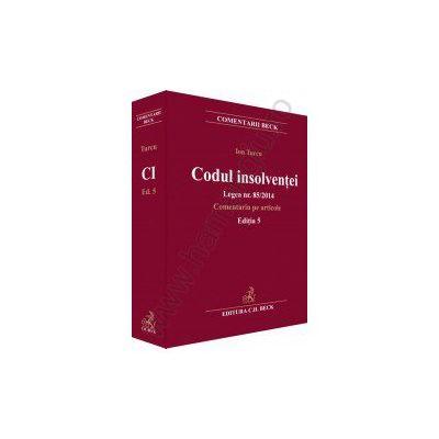 Codul insolventei. Legea nr. 85/2014. Comentariu pe articole