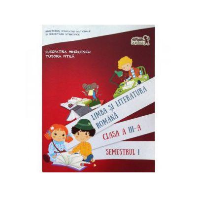 Limba si literatura romana manual pentru clasa a III-a, semestrul 1 (contine varianta digitala)