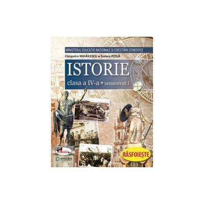 Istorie. Manual pentru clasa a IV-a, partea I + partea a II-a (contine editie digitala)