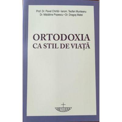 Ortodoxia ca stil de viaţă