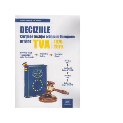Deciziile Curtii de Justitie a Uniunii Europene privind TVA 1970-2019