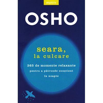Seara, la culcare - OSHO