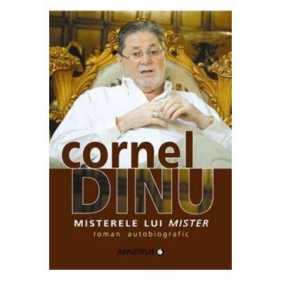 Misterele lui mister - Cornel Dinu