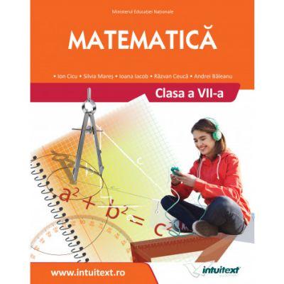 Matematică - Manual pentru clasa a VII-a - Intuitext