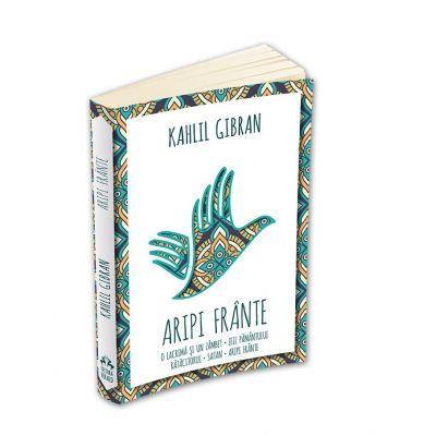 Aripi frante - Kahlil Gibran