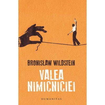 Valea nimicniciei - Bronisław Wildstein
