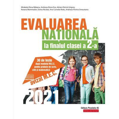 Evaluarea Națională 2021 la finalul clasei a II-a. 30 de teste după modelul M.E.C. pentru probele de scris, citit și matematică