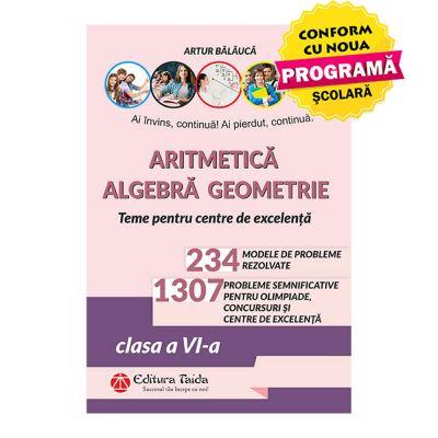 ARITMETICA. ALGEBRA. GEOMETRIE – OLIMPIADE, CONCURSURI SI CENTRE DE EXCELENTA, CLASA A VI-A