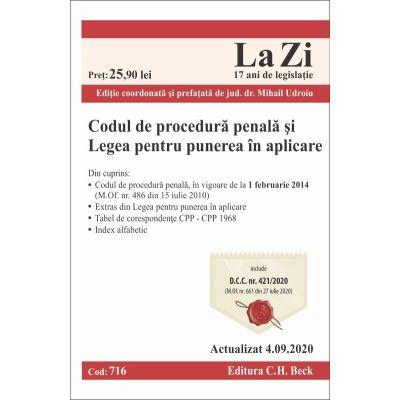 Codul de procedură penală şi Legea pentru punerea în aplicare. Cod 716. Actualizat la 4.09.2020