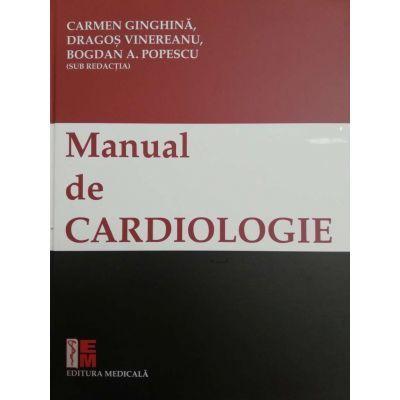 Manual de cardiologie - Carmen Ginghina, Dragos Vinereanu, Bogdan A. Popescu