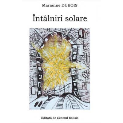 Întâlniri Solare de Marianne Dubois