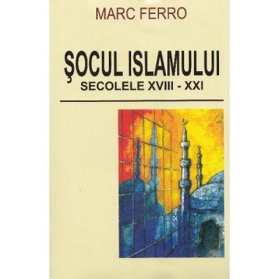 Socul islamului - Marc Ferro
