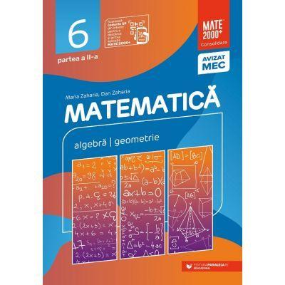 Matematică. Algebră, geometrie. Clasa a VI-a. Consolidare. Partea a II-a