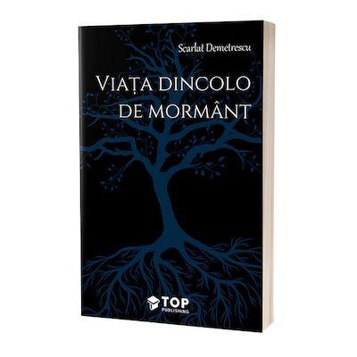 Viata dincolo de mormant - Scarlat Demetrescu