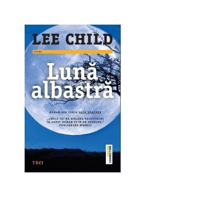 Luna albastra - Lee Child