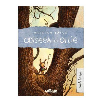 Odiseea lui Ollie - William Joyce