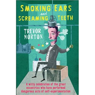 Smoking Ears and Screaming Teeth Hardcover