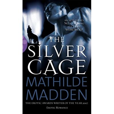 The Silver Cage (Black Lace) - Madden, Mathilde