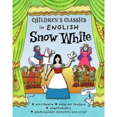 Children's Classics in English: Snow White