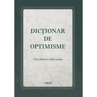Dicționar de optimisme - Chris Simion - Mercurian