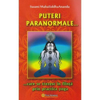 Puteri paranormale - care se trezesc in fiinta prin practica yoga
