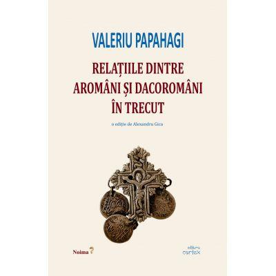 Relatiile dintre aromani si dacoromani in trecut