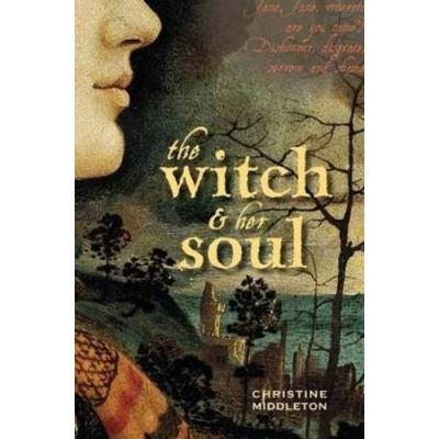 The Witch & Her Soul: A Novel