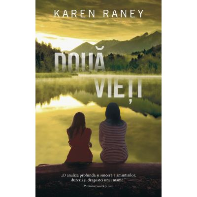 DOUA VIETI Karen Raney