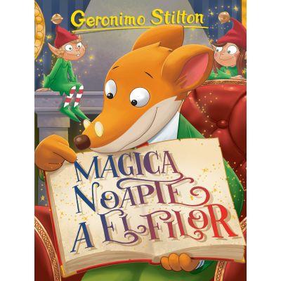 MAGICA NOAPTE A ELFILOR Geronimo Stilton