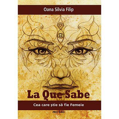 La Que Sabe – Cea care știe să fie Femeie