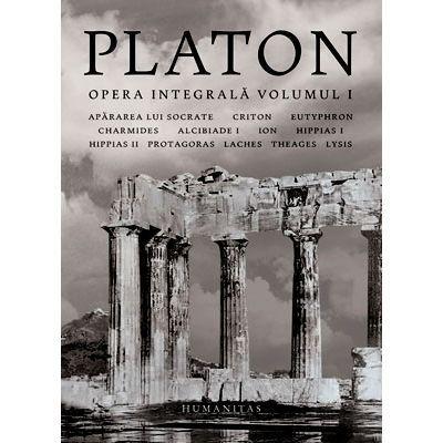 Platon, Opera integrală (volumul 1)