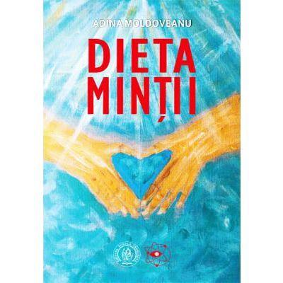 Dieta Minții - Adina Moldoveanu