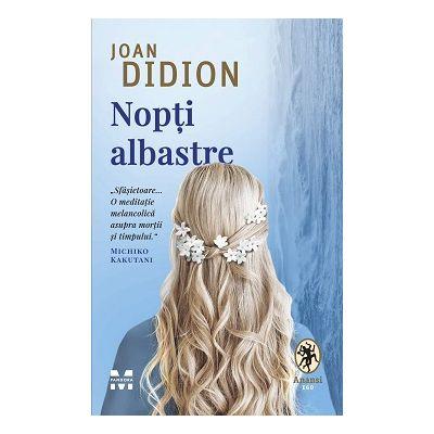 Nopți albastre - Joan Didion