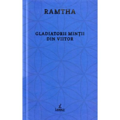Gladiatorii mintii din viitor - Ramtha